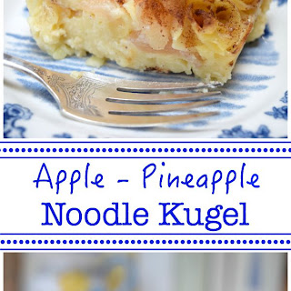 Apple-Pineapple Noodle Kugel