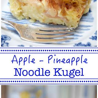 Apple-Pineapple Noodle Kugel.