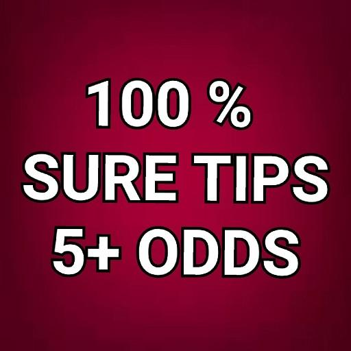 100% SURE TIPS 5+ ODDS