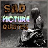 Sad Picture Quotes