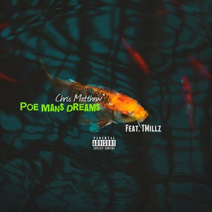 Cover Art for song Poe Mans Dreams (Feat. TMillz)