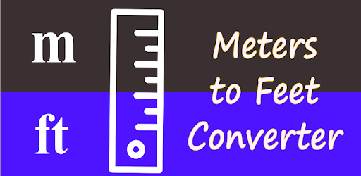 Meters to feet / m to ft converter - Apps on Google Play