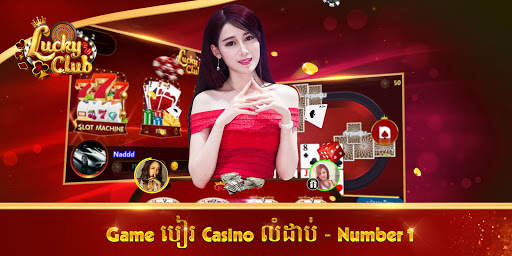 Lucky Club- Top Khmer Card 1.0.8 gameplay | by HackJr.Pw 10