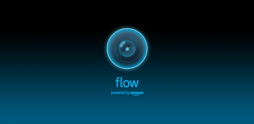 Flow Powered by Amazon - Apps on Google Play
