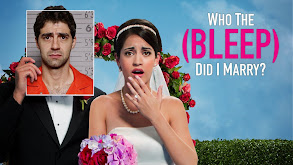 Who the (Bleep) Did I Marry? thumbnail