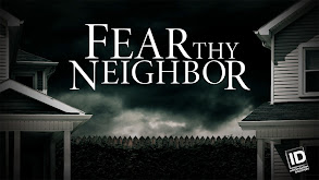 Fear Thy Neighbor thumbnail