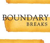 Boundary Breaks