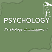 PSYCHOLOGY OF MANAGEMENT AND ITS METHODS