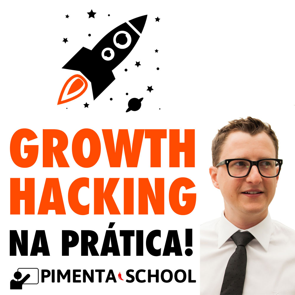 Growth Hacking na Prática