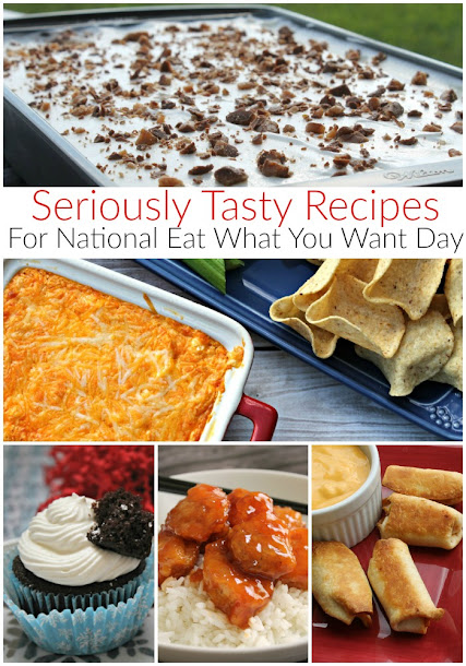 Seriously Tasty Recipes for National Eat What You Want Day