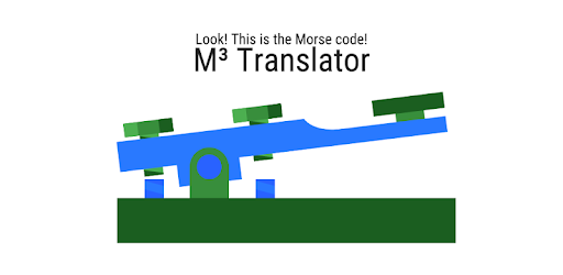 M³ Translator: Morse code - Apps on Google Play