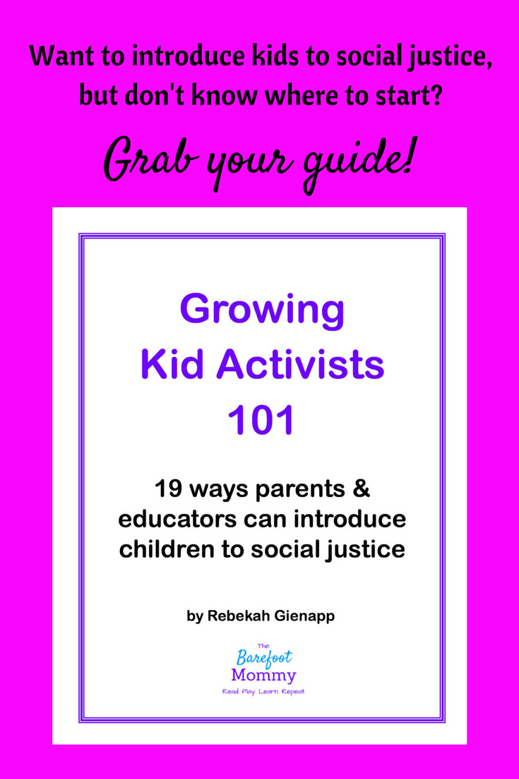 Get your guide to raising kid activists