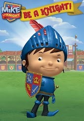 Mike the Knight: Be a Knight!