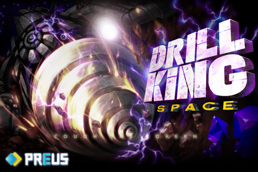 DrillKing Space