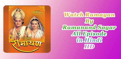 Ramayan By Ramanand Sagar Full Episode in HD – Programme op Google Play