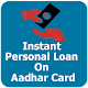 Instant Personal Loan on Aadhar card - Guide for PC-Windows 7,8,10 and Mac