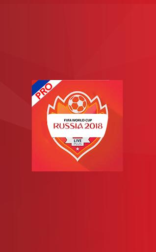 LIVE PLUS PRO -World Cup 2018 Russia 1.0 screenshots 1