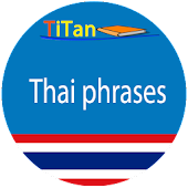 Thai Phrases - Learn Thailand Language Android APK Download Free By Titan Software Ltd.