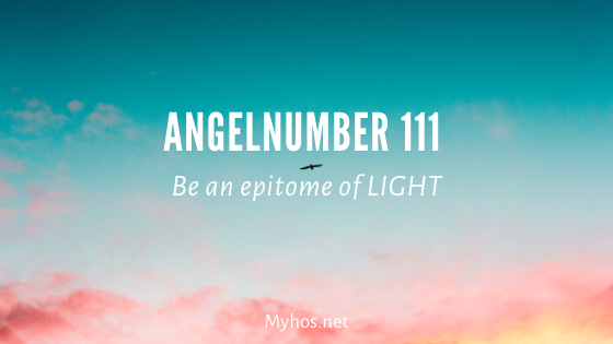 angel number 111: be an epitome of light