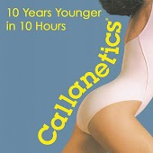 Callanetics: 10 Years Younger in 10 Hours