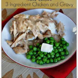Recipe for 3-ingredient Slow Cooker Chicken and Gravy.