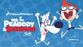 The Mr. Peabody and Sherman Show thumbnail