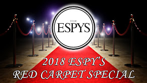 2018 ESPYS Live on the Red Carpet thumbnail