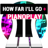 PianoPlay: HOW FAR I'LL GO +