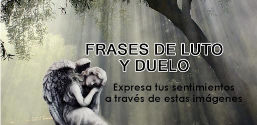 Imágenes Con Frases De Luto Y Duelo Apps No Google Play