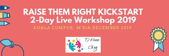 RAISE THEM RIGHT KICKSTART AUG 2019 (KL, Malaysia)