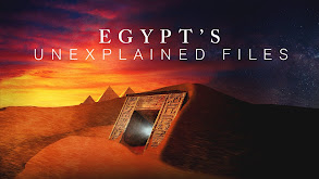 Egypt's Unexplained Files thumbnail