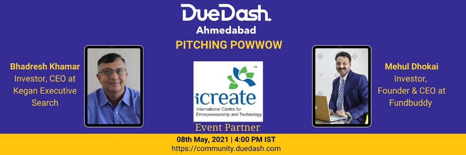 DueDash Ahmedabad: Pitching PowWow May 2021