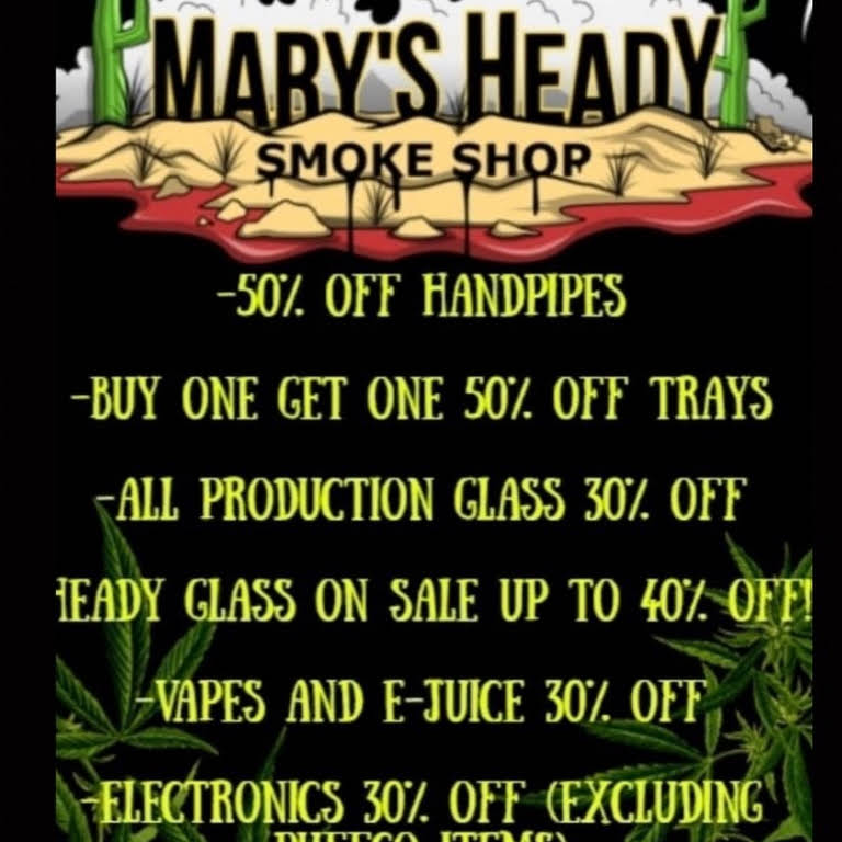 Mary's Heady Smokeshop - High End Tobacco Shop In Mesa Arizona