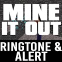 Mine It Out Ringtone and Alert icon