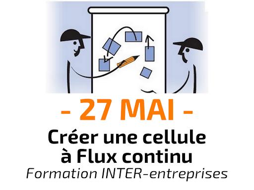 Créer une cellule à Flux continu - Formation inter-entreprises
