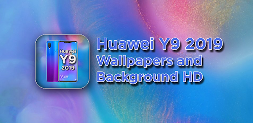 Huawei Y9 2019 Wallpapers Hd Apps On Google Play