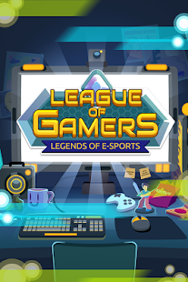 League of Gamers - Be an E-Sports Legend!- screenshot thumbnail