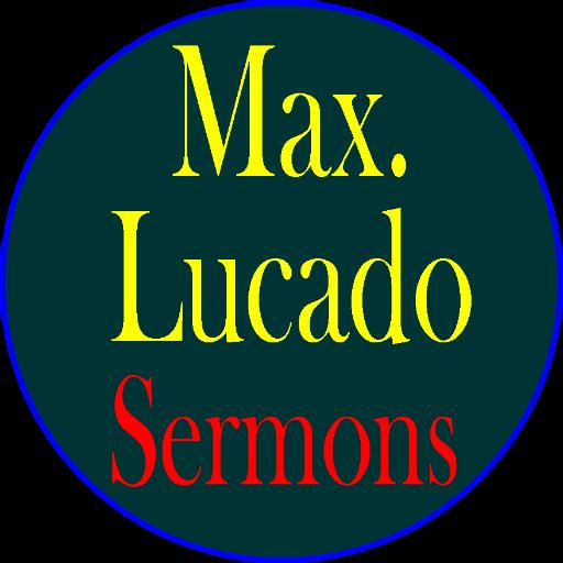max lucado idézetek Max Lucado Sermons/Devotional – Alkalmazások a Google Playen