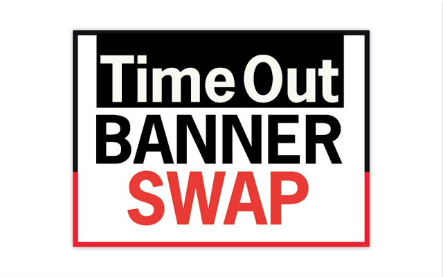 Time Out Banner Swap
