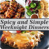 Spicy and Simple Weeknight Dinners