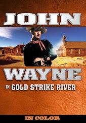 John Wayne in Gold Strike River (In Color)
