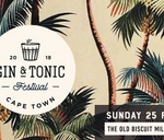 Gin & Tonic Festival CAPE TOWN 2018 : The Old Biscuit Mill