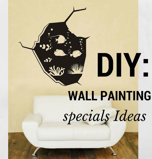 DIY: WALL PAINTING IDEAS
