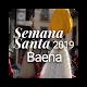 Posicionamiento Semana Santa Baena Download for PC Windows 10/8/7
