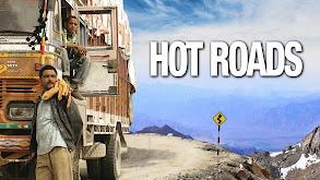 Hot Roads: The World's Most Dangerous Roads thumbnail