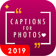 Captions for Photos 2019