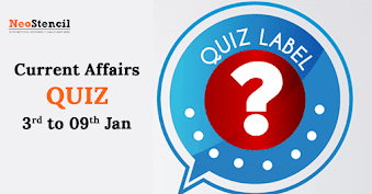 Current Affairs Quiz (3 January 2018– 9 January, 2018)