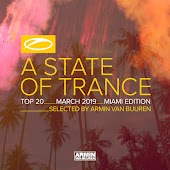 A State Of Trance Top 20 - March 2019 (Selected by Armin van Buuren) (Miami Edition)