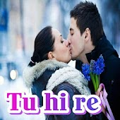 Tu Hi Re - Latest Hindi Status, DP, Jokes App