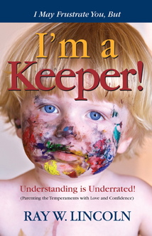 I May Frustrate You, But I'm a Keeper book cover